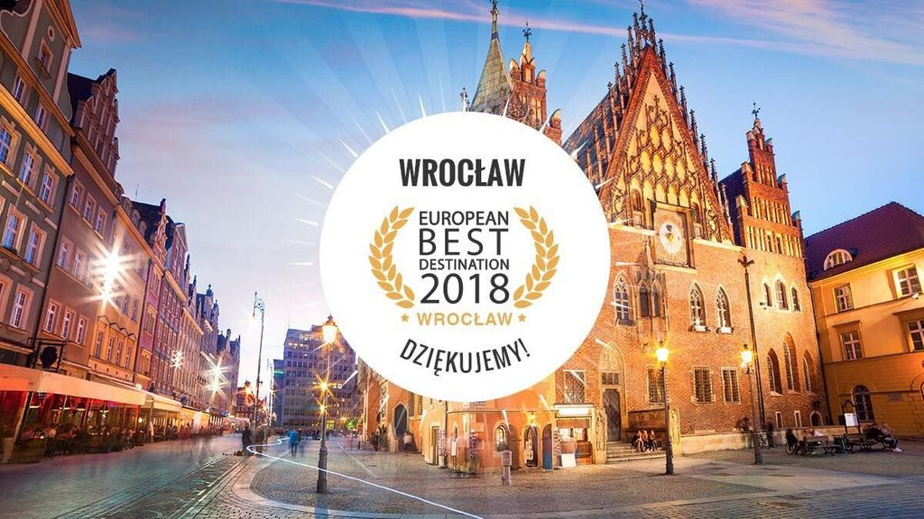 Wroclaw European Best Destinantion 2018